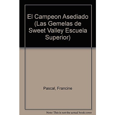 El Campeon Asediado (Sweet Valley High) (Spanish Edition), New Book (9788427238787)