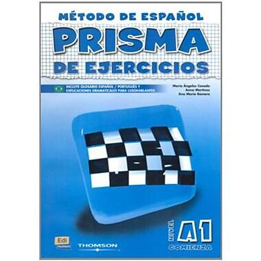 Prisma De Ejercicios A1 Comienza/ Prisma Excercice A1 Begins: Metodo De Espanol Para Extranjeros / Me (9788495986481)