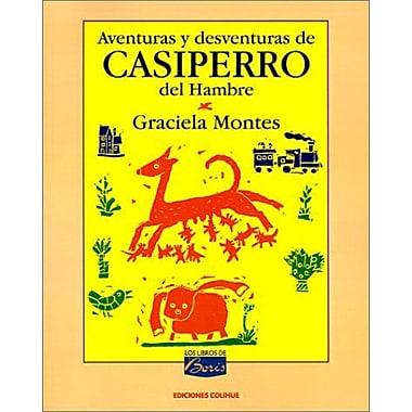 Aventuras y Desventuras de Casiperro del Hambre (Libros de Boris) (Spanish Edition), Used Book (9789505812752)