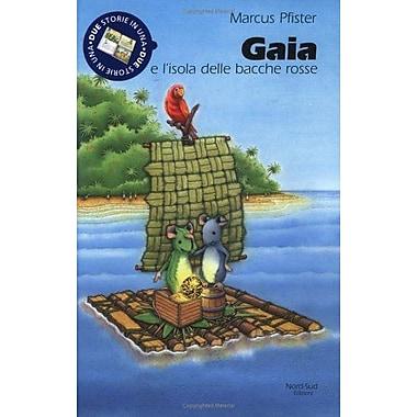 Gaia e L'isola della baoche (Milo & (Italian Edition), Used Book (9788882033156)