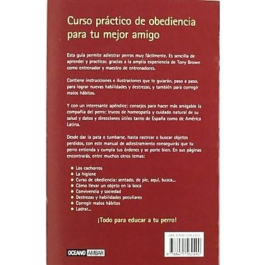Como Adiestrar a Tu Perro En 21 Dias (Spanish Edition) (9788475562490)