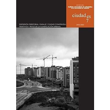 Ciudades siete. Dispersión Territorial, paisaje y ciudad (Spanish Edition), New Book (9788484482376)