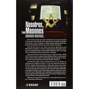NOSOTROS LOS MASONES (Spanish Edition) (9788441416352)