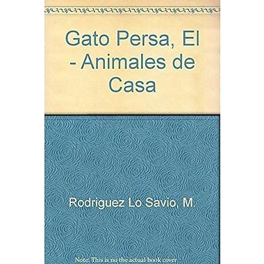 Gato Persa, El - Animales de Casa (Spanish Edition), Used Book (9788431511265)