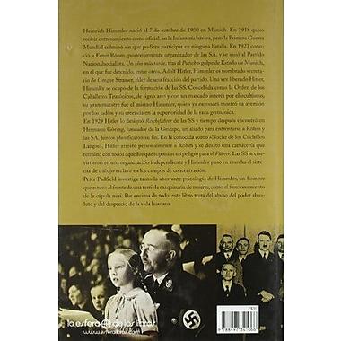 Himmler: El líder de las SS y la gestapo / The Leader of the SS and Gestapo (Spanish Edition) (9788497341066)