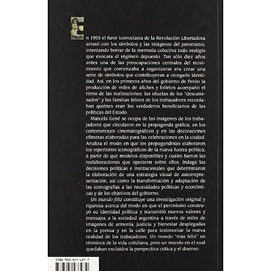 Un mundo feliz. ImAgenes de los trabajadores en el primer peronismo. 1946-1955 (Spanish Edition), New Book (9789505576272)