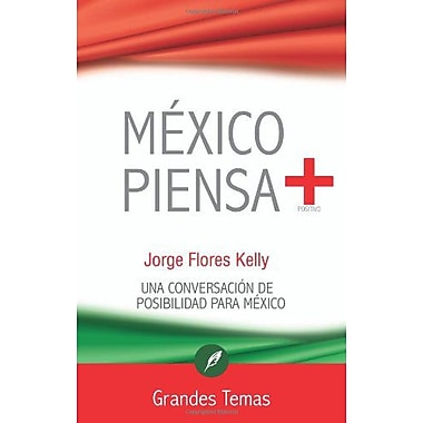 Mexico piensa + (Spanish Edition), New Book (9786077757269)