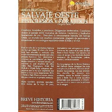 Breve Historia del Salvaje oeste. Pistoleros y forajidos (Breve Historia/ Brief History) (Spanish Edition), New (9788497635738)
