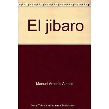 El jibaro (Coleccion Grandes maestros ; 76) (Spanish Edition), Used Book (9788434601420)