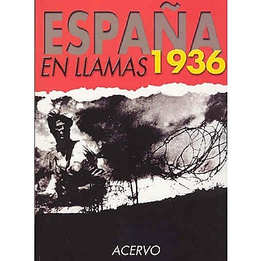 Espana en Llamas 1936 (Spanish Edition), Used Book (9788470024757)