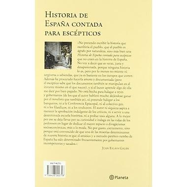 Historia De Espana Contada Para Escepticos (Actualizado (Spanish Edition), New Book (9788408044758)