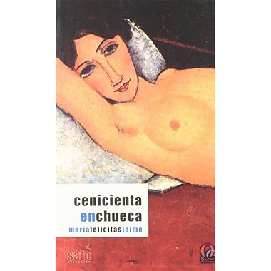Cenicienta en Chuec / Twisted Cinderella: Mujeres que aman a mujeres / Women who Love Women(Spanish E (9788495470249)