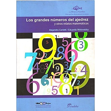 Los grandes numeros del ajedrez / The Great Numbers of Chess (Spanish Edition), Used Book (9789502313368)