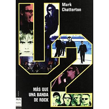 U2, Mas Que Una Banda de Rock (Musica, Ma Non Troppo) (Spanish Edition), New Book (9788496222519)