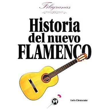 Filigranas: Una Historia de Fusiones Flamencas (Spanish Edition) (9788479741075)