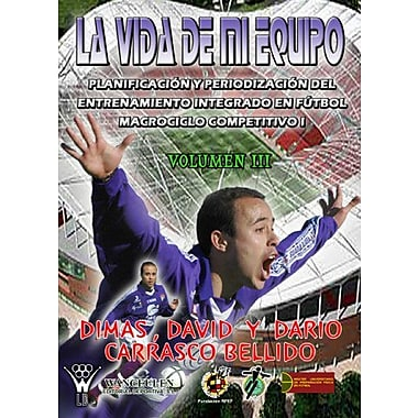 La Vida De Mi Equipo III (Spanish Edition), New Book (9788498231748)