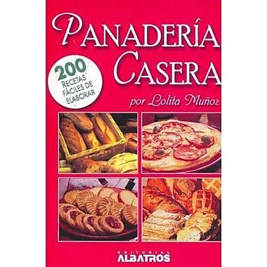 Panaderia Casera : 200 Recetas faciles de elaborar / Homemade Bread: 200 Recetas faciles de elaborar(, Used Book (9789502410364)