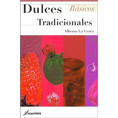Dulces tradicionales (Basicos) (Spanish Edition), New Book (9789502410524)