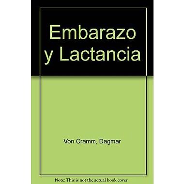 Embarazo y Lactancia (Spanish Edition) (9788424122881)