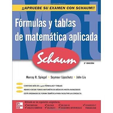 Fórmulas y tablas de MatemAtica aplicada (Spanish Edition), New Book (9786071502629)