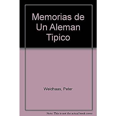 Memorias de un aleman atipico / Memoirs of an atypical German (Spanish Edition) (9789505152377)