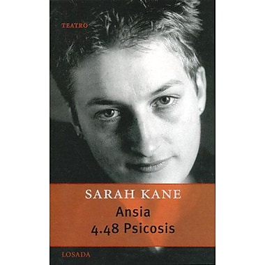 Ansia, 4.48 Psicosis/ Anxiety, 4.48 Psychosis (Gran Teatro) (Spanish Edition), New Book (9789500363259)