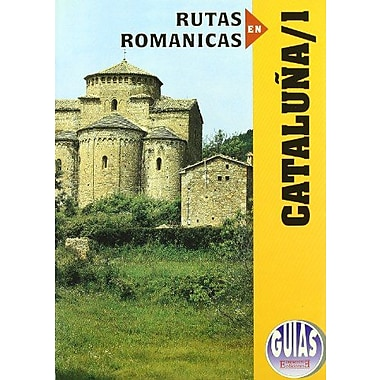 Rutas Romanicas De Cataluna/ Roman Routes of Cataluna: Barcelona (Spanish Edition), Used Book (9788474903904)