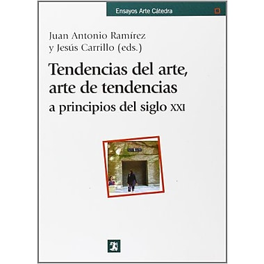 Tendencias del arte, arte de tendencias a principios del siglo XXI / Art Trends, Art Trends at the Be, Used Book (9788437621289)