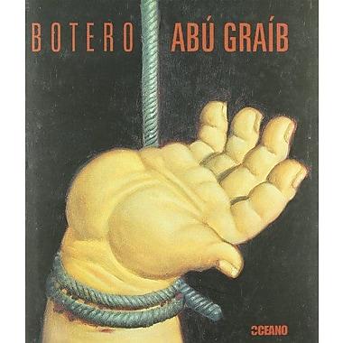 Botero: Abu Graib (Artes Visuales/ Visual Arts) (Spanish Edition), New Book (9788475565231)