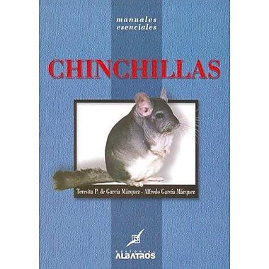 Chinchillas (Manuales Esenciales) (Spanish Edition), Used Book (9789502410616)