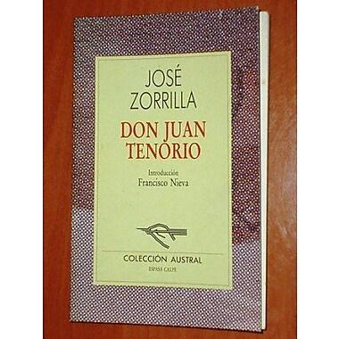 Don Juan Tenorio: Drama en verso dividido en dos partes y siete actos (Spanish Edition), New Book (9788487744013)