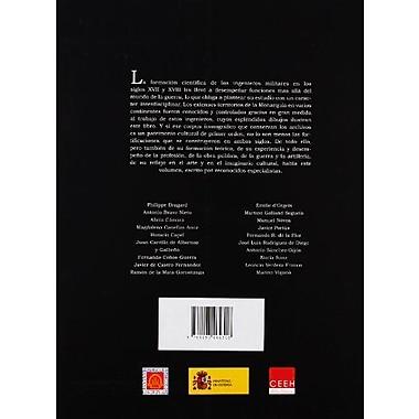 Los ingenieros militares de la monarqu¡a espanola en los siglos XVII y XVIII, Used Book (9788493464318)