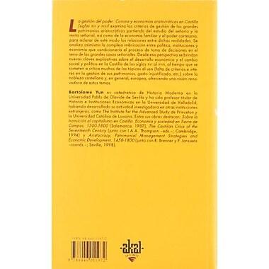 La gestión del poder : corona y economías aristocrAticas en Castilla (siglos XVI-XVIII) (9788446011972)