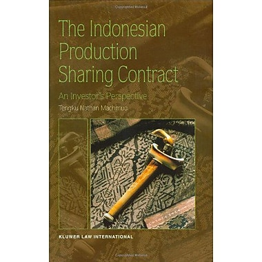 The Indonesian Production sharing Contract - An Investor's Perspective (9789041113870)