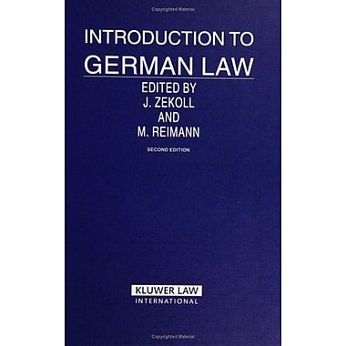 Introduction To German Law (Introduction to the Laws of Series) (9789041122612)