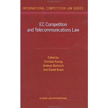 EC Competition and Telecommunications Law:A Practitioner's Guide (International Competition Law), New Book (9789041118141)