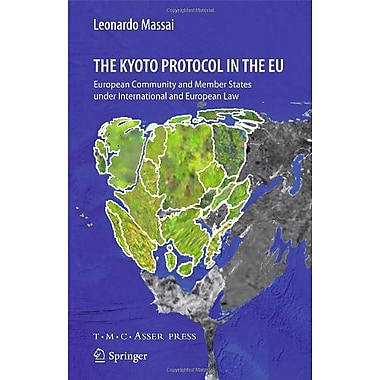 The Kyoto Protocol in the EU: European Community and Member States under International and European Law,UsedBook(9789067043236)