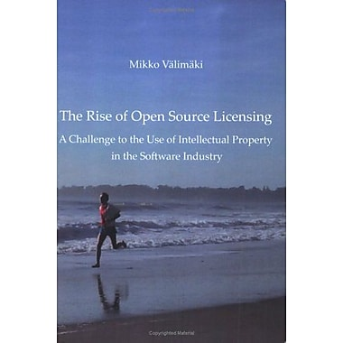 The Rise of Open Source Licensing: A Challenge to the Use of Intellectual Property in the Software Industry, Used(9789529187690)