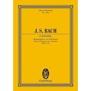 CANTATA HIMMELSKONIG KING OF HEAVEN EVER WELCOME BWV 182 STUDY SCORE (9783795769888)
