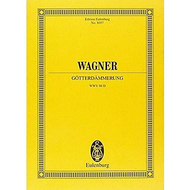 GOTTERDAMMERUNG GERMAN/ENGLISH/FRENCH STUDY SCORE (Edition Eulenburg No. 8057), New Book (9783795763091)