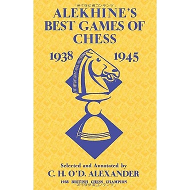 Alekhine's Best Games of Chess 1938-1945, New Book (9784871878272)
