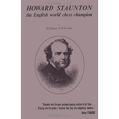 Howard Staunton The English World Chess Champion (9784871878609)