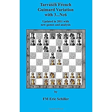Tarrasch French Guimard Variation with 3. ... Nc6 Updated in 2011 with new games, New Book (9784871874472)