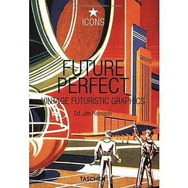 Future Perfect: Vintage Futuristic Graphics (Icons Series), Used Book (9783822815663)