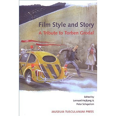 Film Style and Story: A Tribute to Torben Grodal, Used Book (9788772898513)