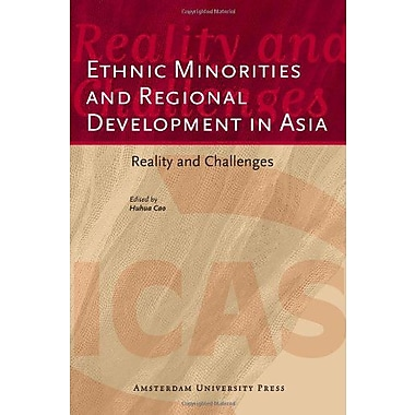 Ethnic Minorities and Regional Development in Asia: Reality and Challenges(ICAS Publications Edited V, Used Book (9789089640918)