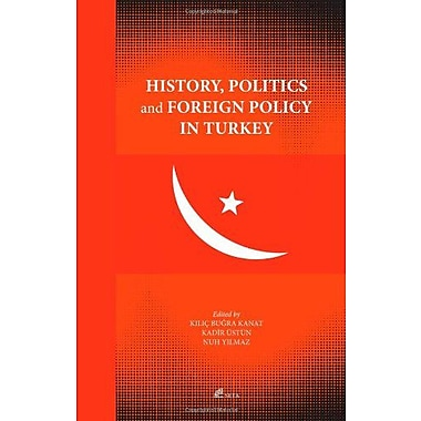 History, Politics and Foreign Policy in Turkey (Young Scholars on Turkey (YSOT), 1), Used Book (9786054023141)