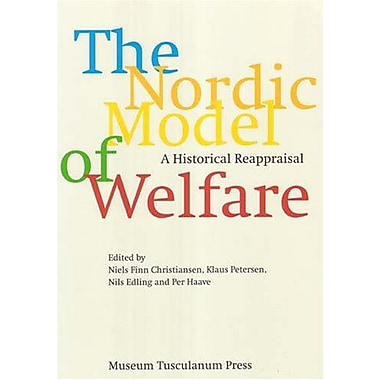 The Nordic Model of Welfare: A Historical Reappraisal, Used Book (9788763503419)