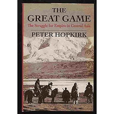 The Great Game: The Struggle for Empire in Central Asia, New Book (9784770017031)