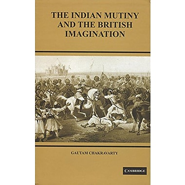 The Indian Mutiny and the British Imagination, New Book (9788175963658)